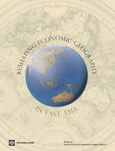 Reshaping Economic Geography in East Asia