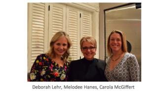 Deborah Lehr, Melodee Hanes, Carola McGiffert