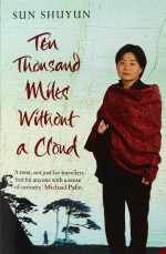 10,000 miles cover- Sun Shuyun