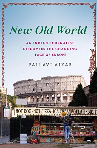 New Old World- Pallavi Aiyar