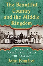 The Beautiful Country and the Middle Kingdom-Cover